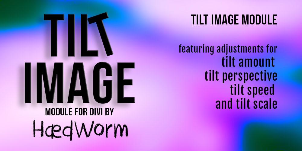 Tilt Image Module